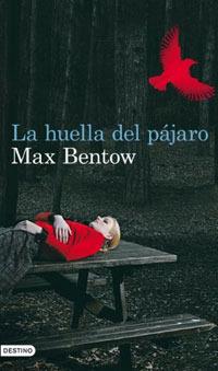 La huella del pájaro (Nils Trojan, #1)  by  Max Bentow