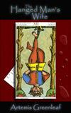 The Hanged Mans Wife  (Marti Keller Mysteries, #1)  by  Artemis Greenleaf