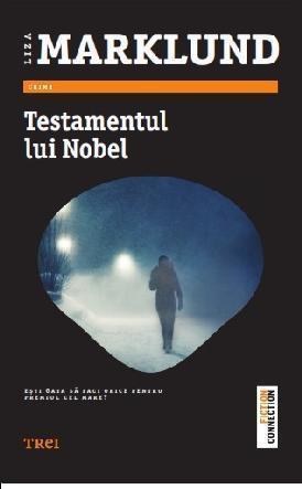 Testamentul lui Nobel (Annika Bengtzon #6) Liza Marklund