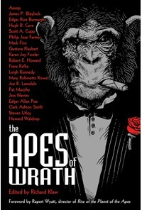 The Apes of Wrath  by  Richard Klaw