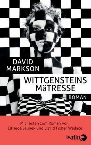 Wittgensteins Mätresse  by  David Markson