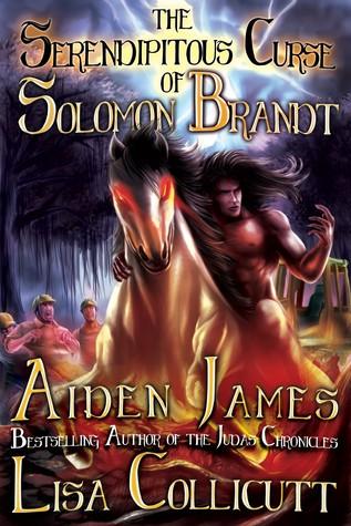 The Serendipitous Curse of Solomon Brandt  by  Aiden James