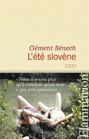 L'Été slovène  by  Clément Bénech