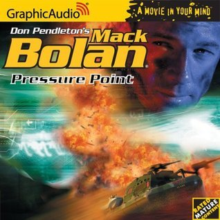 Pressure Point (Super Bolan, #94)  by  Ron Renauld
