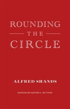 Rounding the Circle  by  Alfred Shands