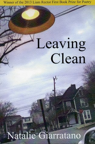 Leaving Clean  by  Natalie Giarratano