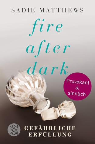 Gefährliche Erfüllung (After Dark, #3)  by  Sadie Matthews