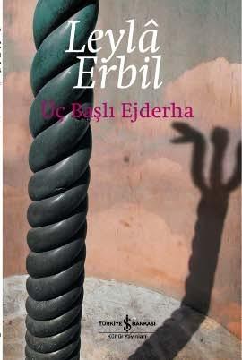 Üç Başlı Ejderha  by  Leylâ Erbil