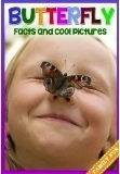 Butterfly Facts and Cool Pictures James Mayrose