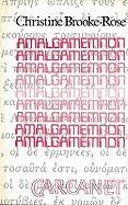 Amalgamemnon  by  Christine Brooke-Rose