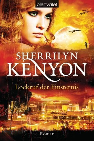 Lockruf der Finsternis (Dark-Hunter, #12)  by  Sherrilyn Kenyon