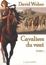 Cavaliers du Vent, Tome 1 David Weber