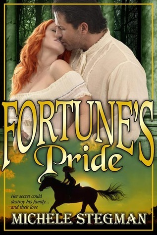 Fortunes Pride  by  Michele Stegman