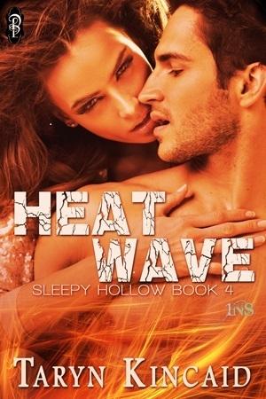 Heat Wave Taryn Kincaid