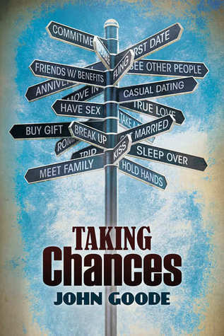 Taking Chances (Tales from Foster High, #5)  by  John  Goode