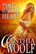 Tame a Summer Heart (Tame #3.1) Cynthia Woolf