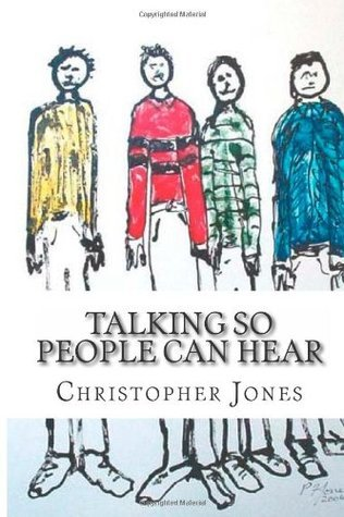 Talking So People Can Hear  by  Christopher      Jones