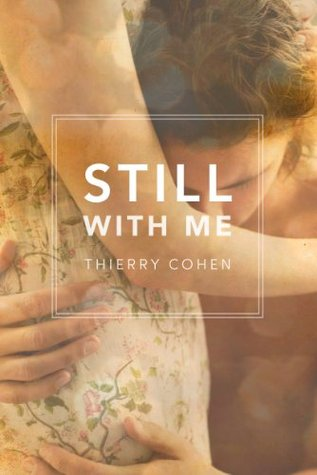 Still With Me  by  Thierry Cohen