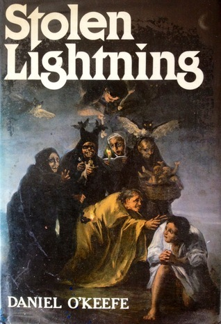 Stolen Lightning: The Social Theory of Magic Daniel Lawrence OKeefe