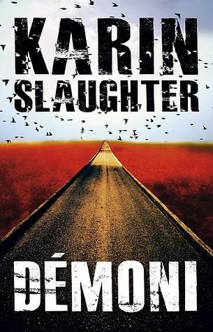 Démoni (Will Trent, #7) Karin Slaughter