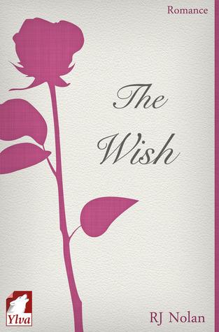 The Wish (L.A. Metro, #0.5) R.J. Nolan