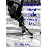 When the Night Falls in Around Me Michelle Jurgens