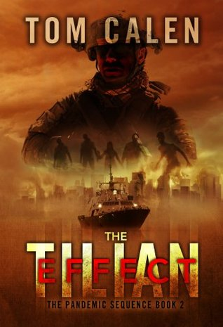 The Tilian Effect (The Pandemic Sequence, #2)  by  Tom Calen