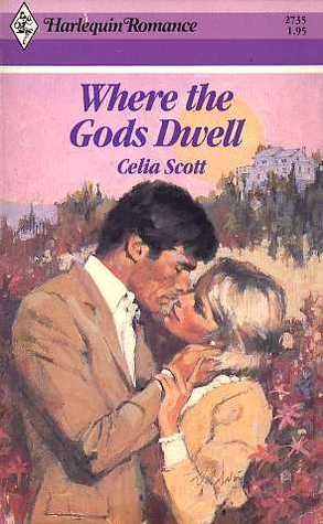 Where the Gods Dwell Celia Scott