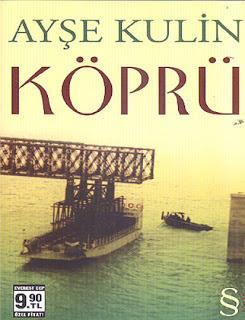 Köprü  by  Ayşe Kulin