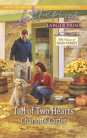 Tail of Two Hearts (The Heart of Main Street, #5)  by  Charlotte  Carter