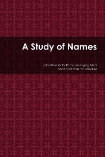 A Study of Names  by  Johnathon Victor Reese