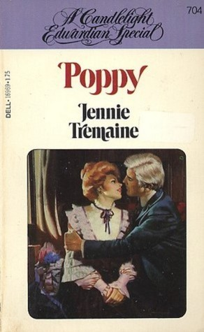 Poppy (Regency Love, #12) Jennie Tremaine