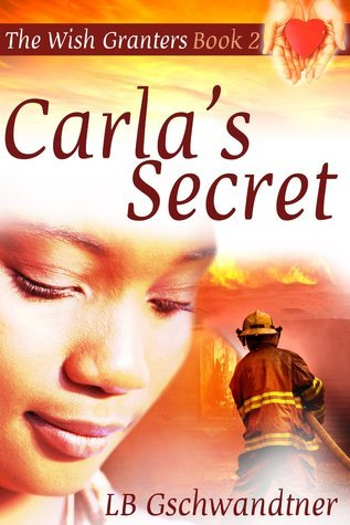 Carlas Secret (The Wish Granters, #2)  by  Hope Chandler