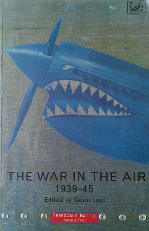 The War In The Air 1939 - 45  by  Gavin Lyall