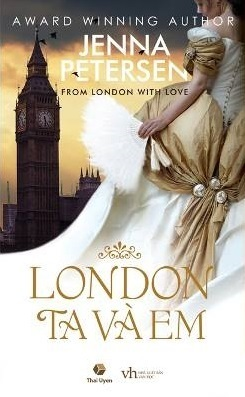 London, Ta Và Em (Lady Spies, #1) Jenna Petersen