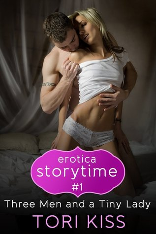 Erotica Storytime #4: Three Men and a Girlfriend Tori Kiss