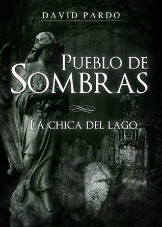 Pueblo de sombras  by  David Pardo