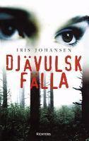 Djävulsk fälla (Eve Duncan, #2) Iris Johansen