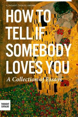 How To Tell If Somebody Loves You January Nelson
