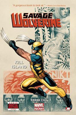 Savage Wolverine, Vol. 1: Kill Island Frank Cho