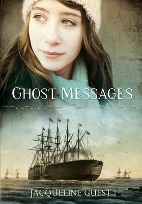 Ghost Messages  by  Jacqueline Guest