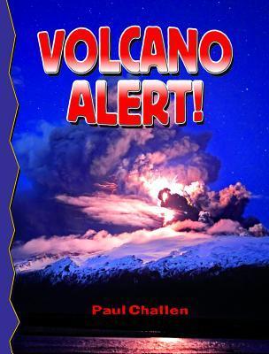 Volcano Alert! Paul Challen