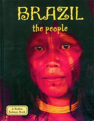 Brazil: The People  by  Malika Hollander