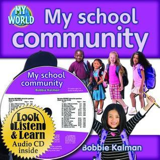 My School Community - CD + Hc Book - Package  by  Bobbie Kalman