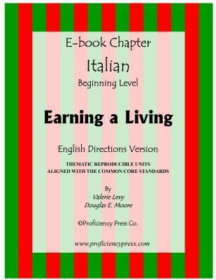 Earning a Living: Reproducible Thematic Unit in Italian with English Directions  by  Valerie Levy