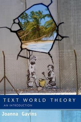 World Building: Discourse in the Mind Joanna Gavins