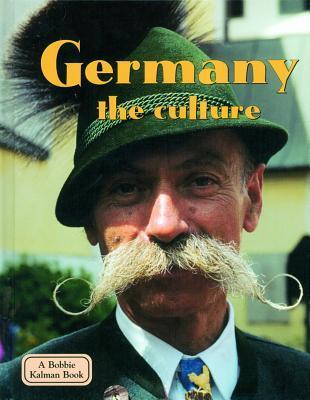 Germany - the Culture  by  Kathryn Lane