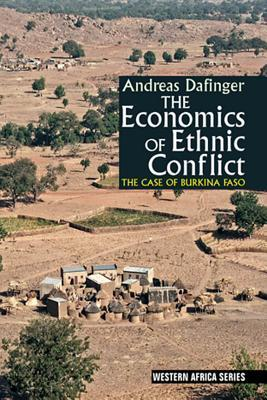 The Economics of Ethnic Conflict: The Case of Burkina Faso  by  Andreas Dafinger