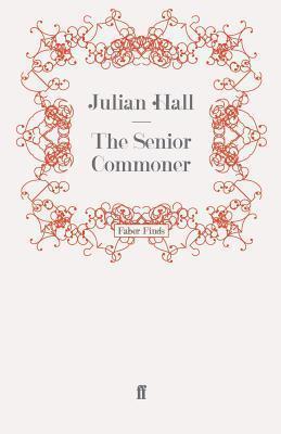 The Senior Commoner Julian Hall