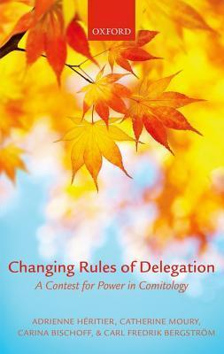 Changing Rules of Delegation: A Contest for Power in Comitology Adrienne Héritier